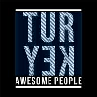 turkey awesome people, typography t-shirt design