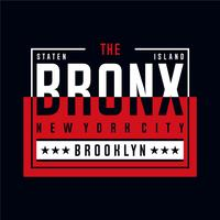 le bronx nyc cool typographie génial tee design illustration vectorielle