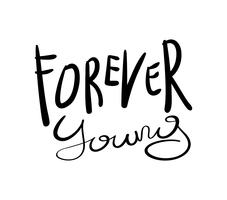 Forever young slogan text