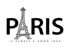 Paris is always a good idea vector
