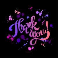 Thanks you. Lettering. Rainbow. Blots. Inspirational writing. Postcard. Black background. Vector. vector