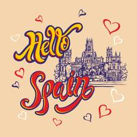 Hello Spain. Lettering. Travel. trip to Spain. City Of Madrid. Sketch. Cybele Palace and fountain at the Plaza Cibeles in Madrid, Spain.. Design concept for the tourism industry. Vector illustration.