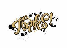 Thanks. Lettering. Golden. Blots.  Inspirational writing. Postcard. Vector. vector