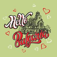 Hello Bulgaria. Lettering. Sketch. Alexander Nevsky Cathedral. Tourist card. Travel. Vector.