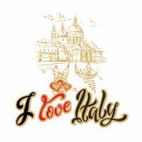 Viajar. Me encanta Italia. Letras. Bosquejo. Venecia. Ilustracion vectorial