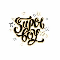 Super boy. Stylish fashion lettering. Inspirational lettering for clothes. Golden. Stars.Vector illustration.