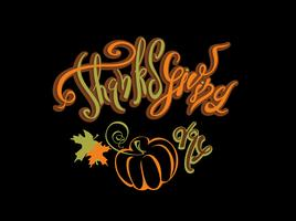 Thanksgiving day. Lettering. Holiday card. Pumpkin. Black background. Vector.