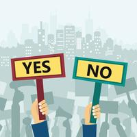 Yes and no signs. Protest in city
