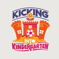 Kicking Into Kindergarten Phrase Illustration. Volver a la cita de la escuela