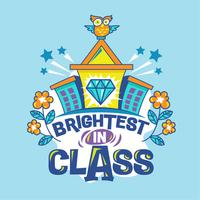 Brighter in Class Phrase with Colorful Illustration. Back to School Quote