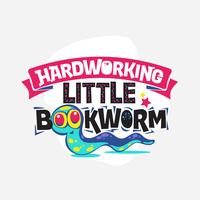 Hardworking Little Bookworm Phrase with Colorful Illustration. Back to School Quote