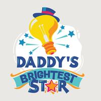 Daddy's Brightest Star Phrase Illustration.Back to School Quote