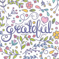 Grateful. Inspirational quote. Thanksgiving card. Modern postcard. Floral ornate elements