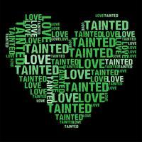Illustrazione di vettore di Tainted Love Green Heart Wordcloud