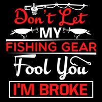 Não deixe minhas artes de pesca enganá-lo