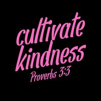 Cultivate Kindness Typography vector