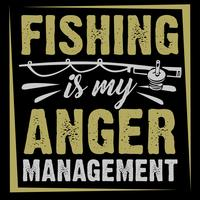 Fishing Is My Anger Management vector