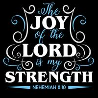 The Joy of The Lord Is My Strength   vector