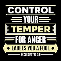 Control Your Temper For Anger Labels You a Fool