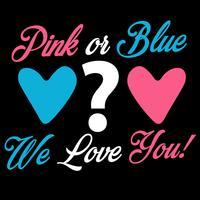 Rosa ou azul nós te amamos