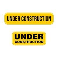 Sob o projeto da ilustração do molde do vetor do Signage da construção. Vetor eps 10