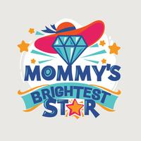 Mommy's Brightest Star Phrase Illustration.Back to School Quote