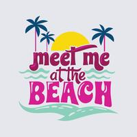 Meet me at the Ocean Phrase. Summer Quote vector