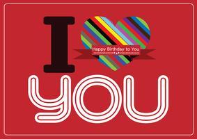 je t'aime et bonne idée de conception de carte d'anniversaire