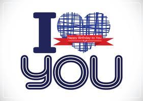 i love you and Happy birthday card idea design