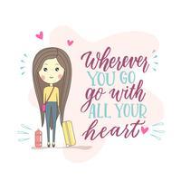 Niedliches Reise-Blogger-Mädchen-Plakat mit Kalligraphie-Zitat