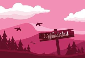 wanderlust sign on mountain trailer