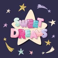 Söta drömmar tecknad bokstäver och stjärnor på en mörk bakgrund.