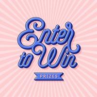 Enter To Win Hand Lettering