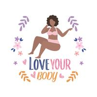 Woman in underclothes with love your body message with flowers