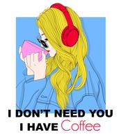 Hand drawn girl drinking coffee with headphones and typography