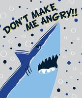 Handritad Don't Make Me Angry Shark