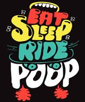 Eat Sleep Ride Skateboard