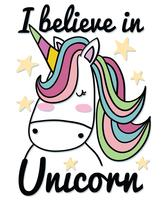 I Believe in Unicorn  vector