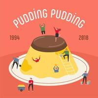 Small people are having fun around a huge pudding.