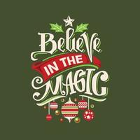 Believe in the magic Quote