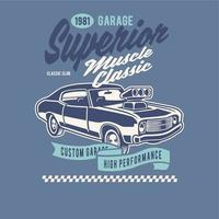 Superior muscle classic custom garage vector