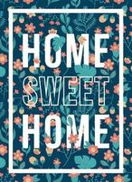 quotes poster home sweet home flower pattern