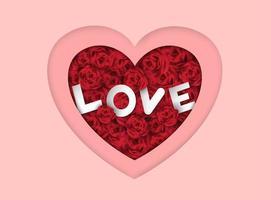 Fondo de corazón en capas rosa del día de San Valentín con rosas y texto de amor