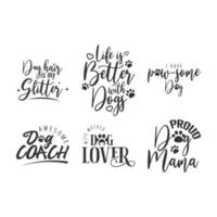 Dog quote lettering typography set