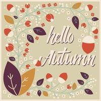 Autumn card design with floral frame and typographical message vector
