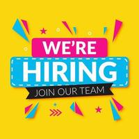 Colorful ''We're hiring Join Our Team'' Message vector