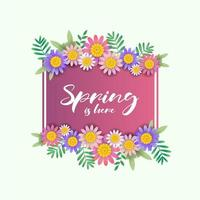 Spring is here flowers and square gradient frame design vector
