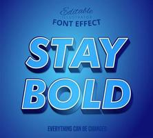 Stay bold text, editable text effect