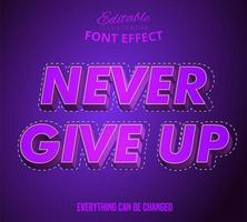 Never Give Up text effect