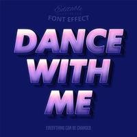 Dance with me text, editable text effect vector
